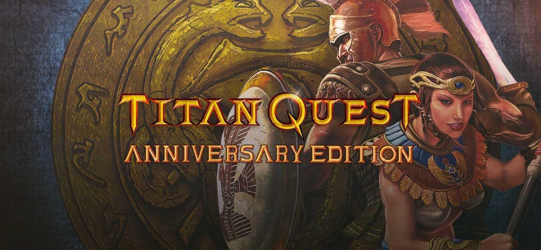 Купить Titan Quest Anniversary Edition по низкой цене