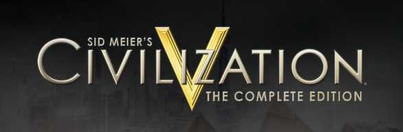 Sid Meier's Civilization V. Complete Edition