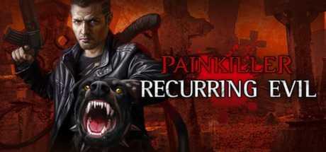Купить Painkiller. Recurring Evil со скидкой 84%