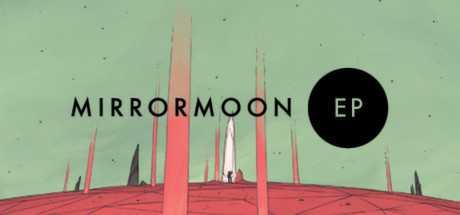 Купить MirrorMoon EP со скидкой 87%