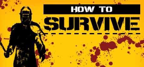 Купить How to Survive со скидкой 86%