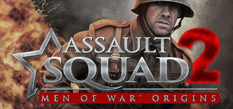 Assault Squad 2. Men of War Origins