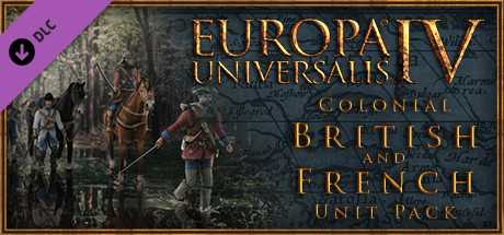 Europa Universalis IV. Colonial British and French Unit pack дешевле чем в Steam