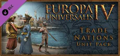 Europa Universalis IV. Trade Nations Unit Pack дешевле чем в Steam