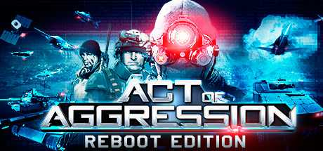 Купить Act of Aggression. Reboot Edition со скидкой 60%