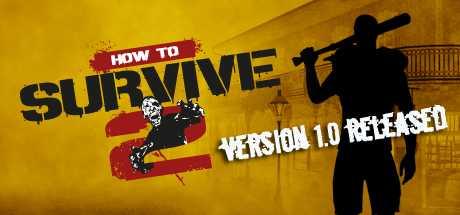 Купить How to Survive 2 со скидкой 58%