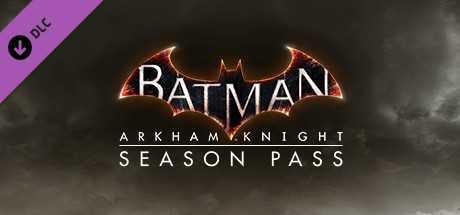Batman. Arkham Knight Season Pass дешевле чем в Steam