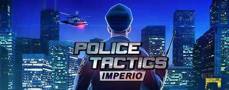 Купить Police Tactics. Imperio со скидкой 11%