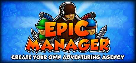 Купить Epic Manager. Create Your Own Adventuring Agency!