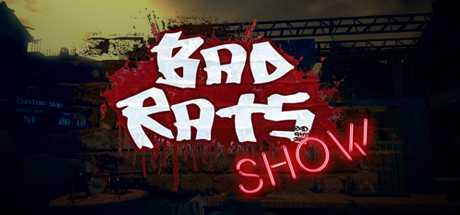 Купить Bad Rats Show со скидкой 10%