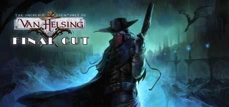 Поиск по запросу The Incredible Adventures of Van Helsing. Final Cut