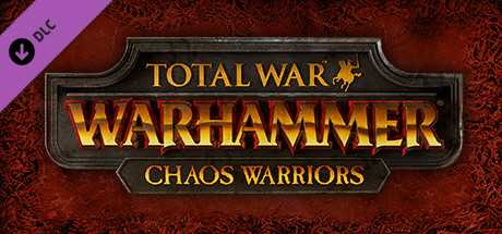 Купить ключ дешево Total War. WARHAMMER. Chaos Warriors Race Pack