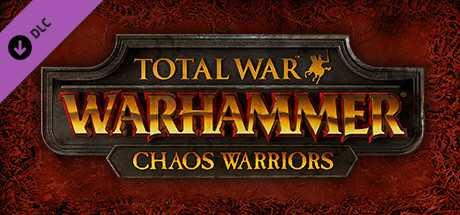 Купить со скидкой Total War. WARHAMMER. Chaos Warriors Race Pack