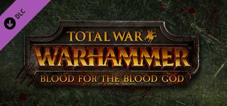 Купить ключ дешево Total War. WARHAMMER. Blood for the Blood God