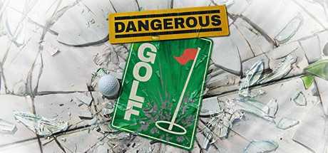 Купить Dangerous Golf со скидкой 82%