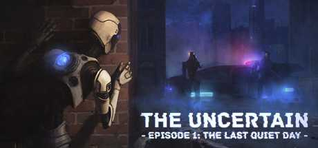Поиск по запросу The Uncertain. Episode 1. The Last Quiet Day