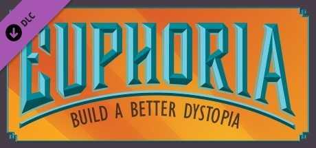 Купить со скидкой Tabletop Simulator. Euphoria. Build a Better Dystopia