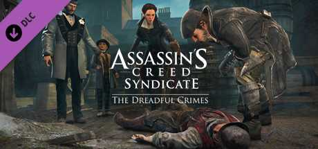 Assassin's Creed Syndicate. The Dreadful Crimes