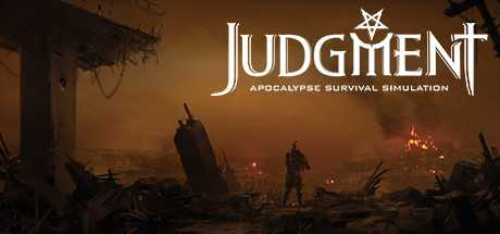 Купить Judgment. Apocalypse Survival Simulation