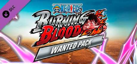 One Piece Burning Blood. Wanted Pack дешевле чем в Steam