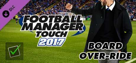 Football Manager Touch 2017. Board-Override дешевле чем в Steam