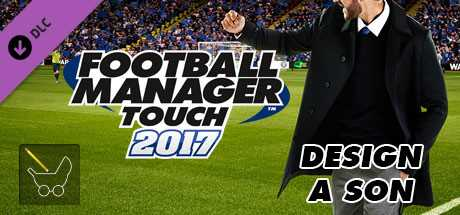 Football Manager Touch 2017. Design a Son дешевле чем в Steam