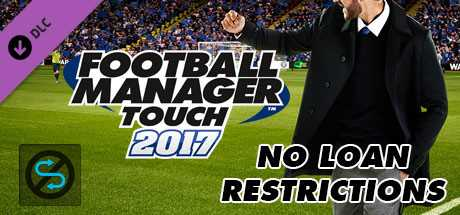 Football Manager Touch 2017. No Loan Restrictions дешевле чем в Steam