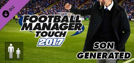 Football Manager Touch 2017. Son Generated дешевле чем в Steam