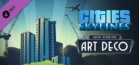 Cities. Skylines. Content Creator Pack. Art Deco дешевле чем в Steam