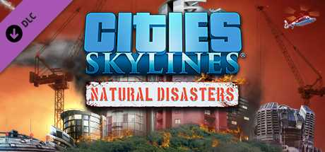 Cities. Skylines. Natural Disasters дешевле чем в Steam