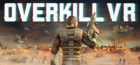 Купить Overkill VR. Action Shooter FPS