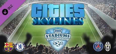 Cities. Skylines. Stadiums. European Club Pack дешевле чем в Steam