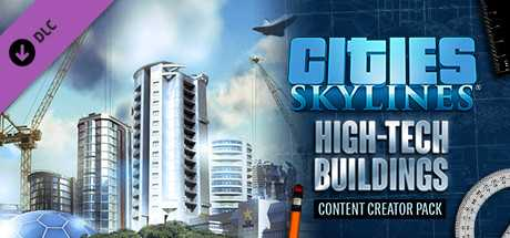 Cities. Skylines. Content Creator Pack. High-Tech Buildings дешевле чем в Steam