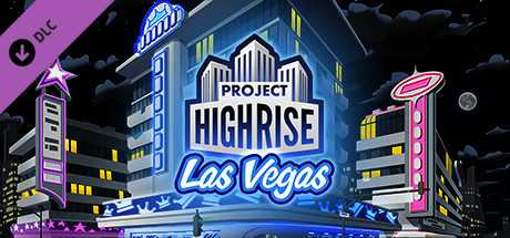 Project Highrise. Las Vegas дешевле чем в Steam