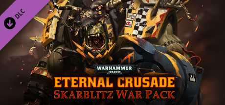 Warhammer 40,000 Eternal Crusade. SKARBLITZ War Pack дешевле чем в Steam