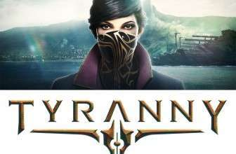 Старт Dishonored 2 и Tyranny уже сегодня